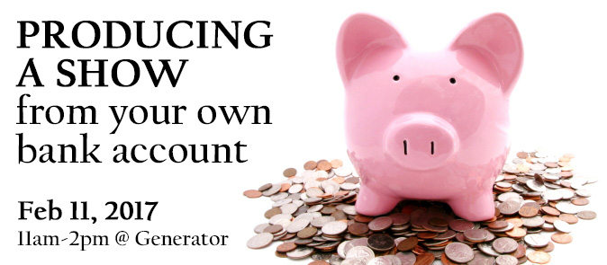 Producing a show from your own bank account -  with Financial Administrator Tova Epp