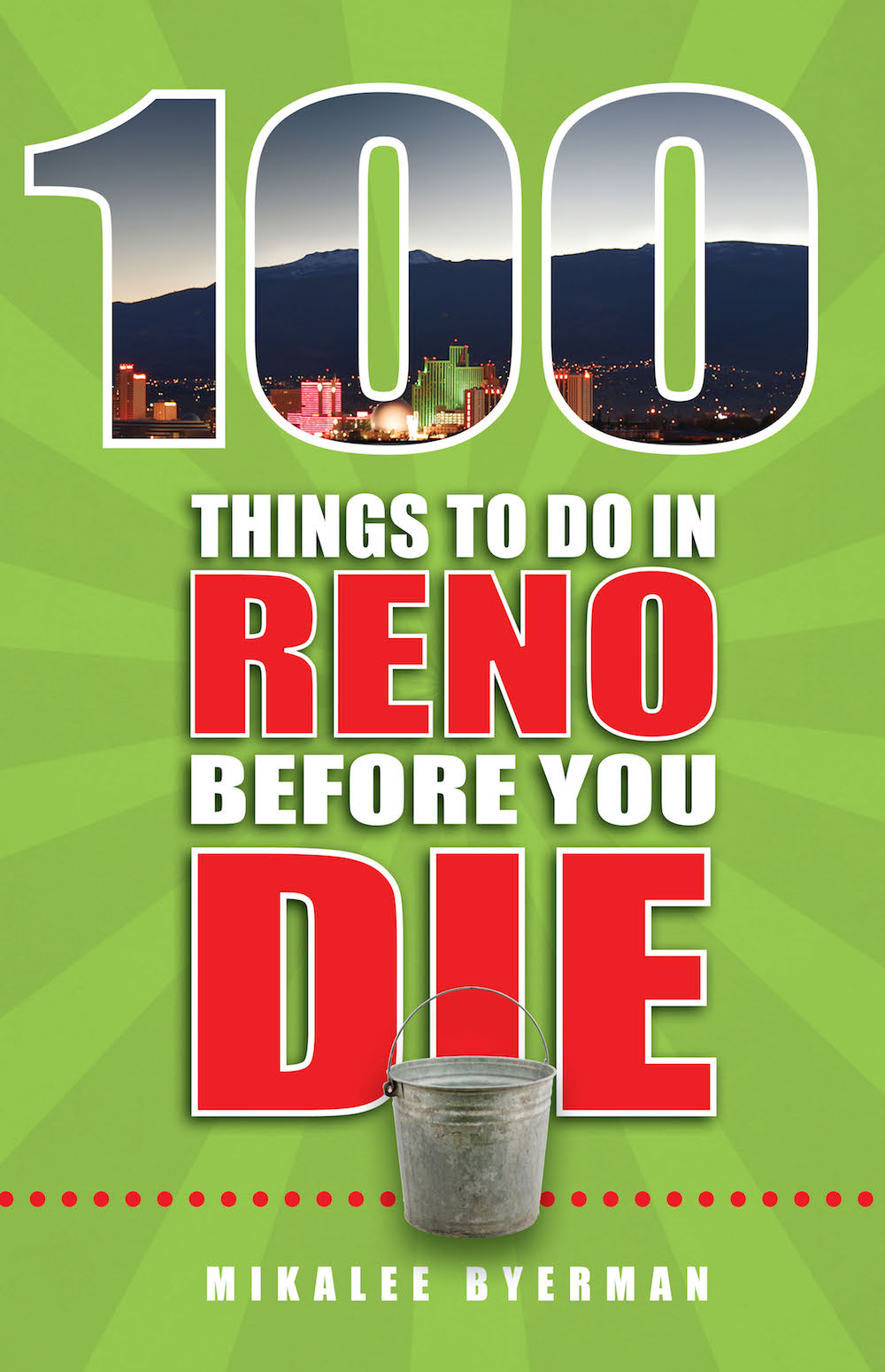 100 Things To Do Before You Die In Reno