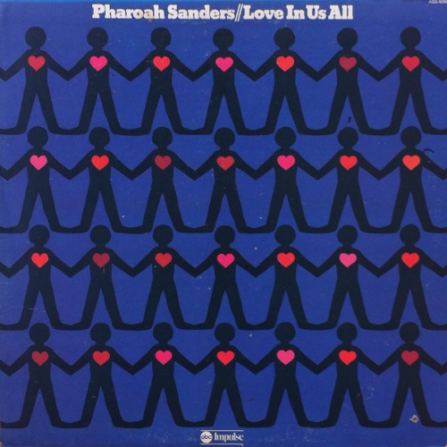 pharoah-sanders-love-in-us-all.jpg