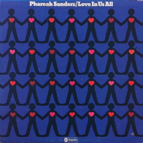 pharoah-sanders-love-in-us-all.jpg