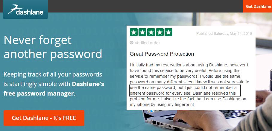 Dashlane landing page, customer review of Dashlane. Sources: Dashlane.com, Trustpilot.com