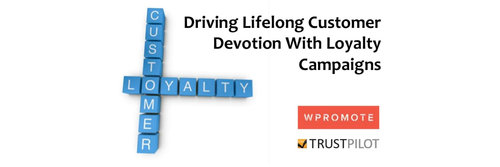 Driving Lifelong Customer Devotion with Loyalty Campaigns