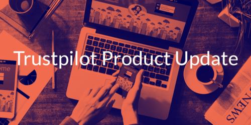 Trustpilot Product Update Oct 2017 [VIDEO]