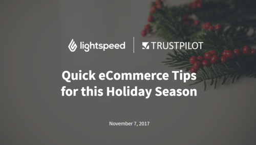 Quick E-Commerce Tips for the Holiday Season [WEBINAR]