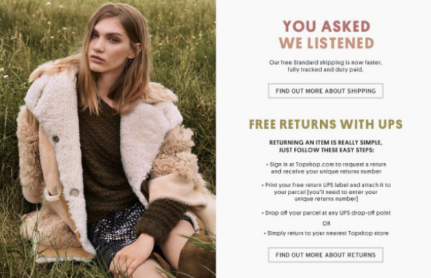 TopShop incorporated free, fully tracked returns after getting feedback from their customers