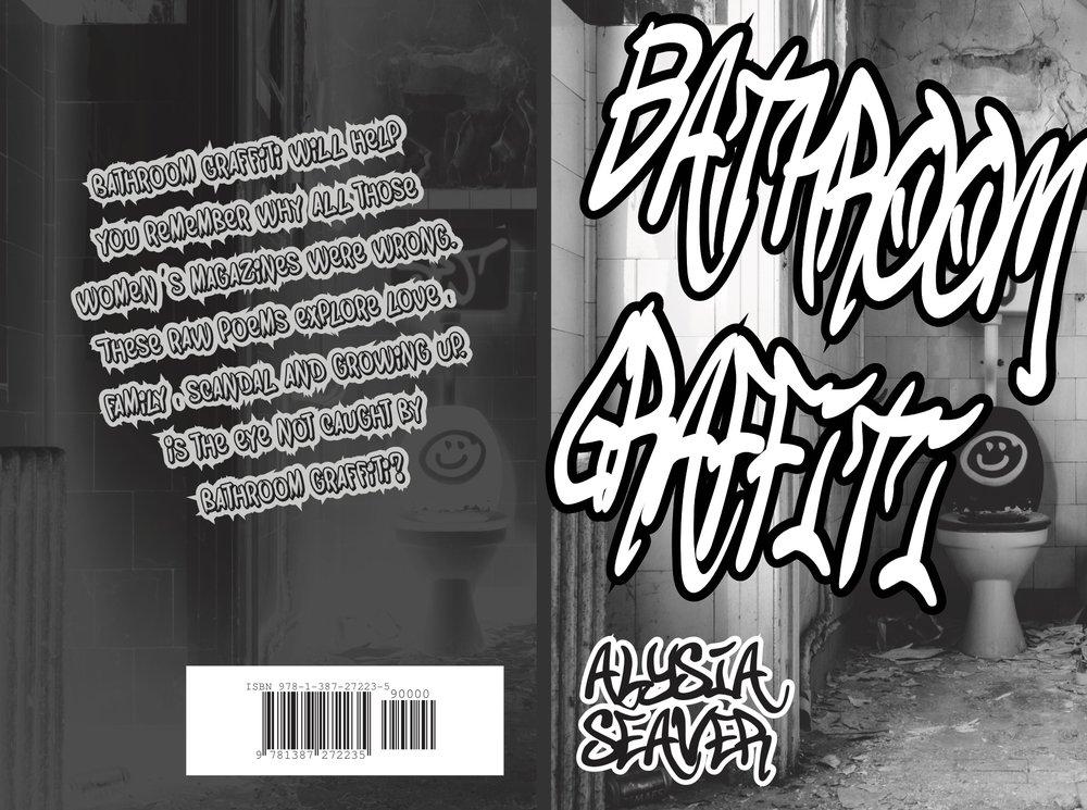 Alysia Seaver, Bathroom Graffiti