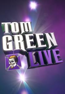 Tom Green Live!