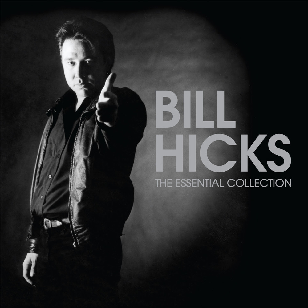 Bill Hicks: The Essential Collection