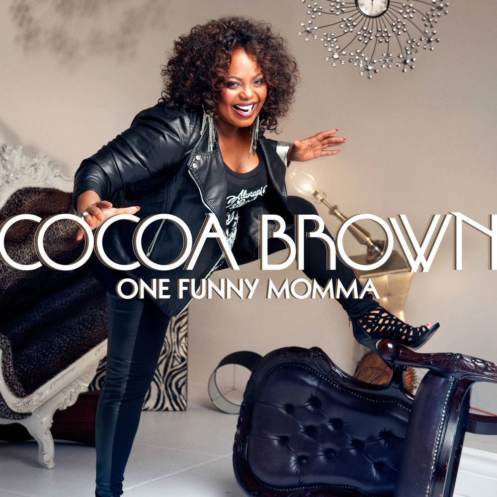 Cocoa Brown: One Funny Momma
