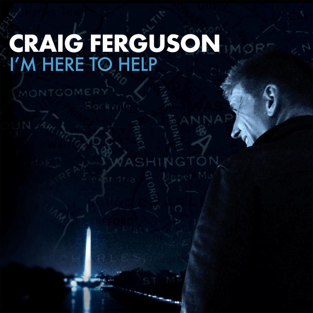 Craig Ferguson: I'm Here To Help