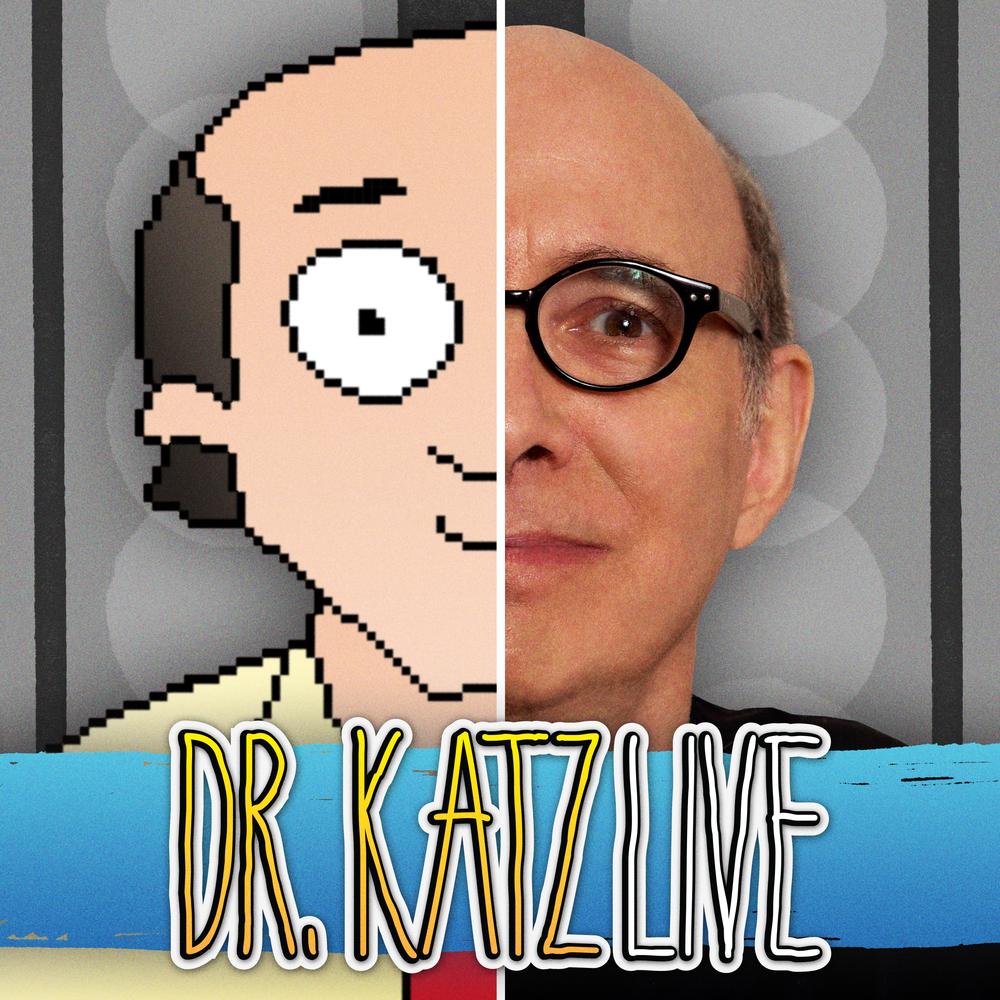 Dr. Katz: Live