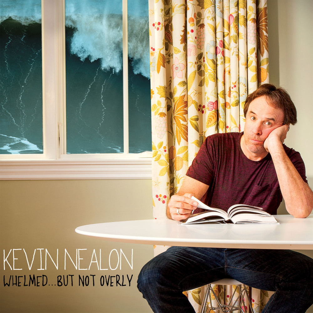Kevin Nealon: Whelmed... But Not Overly