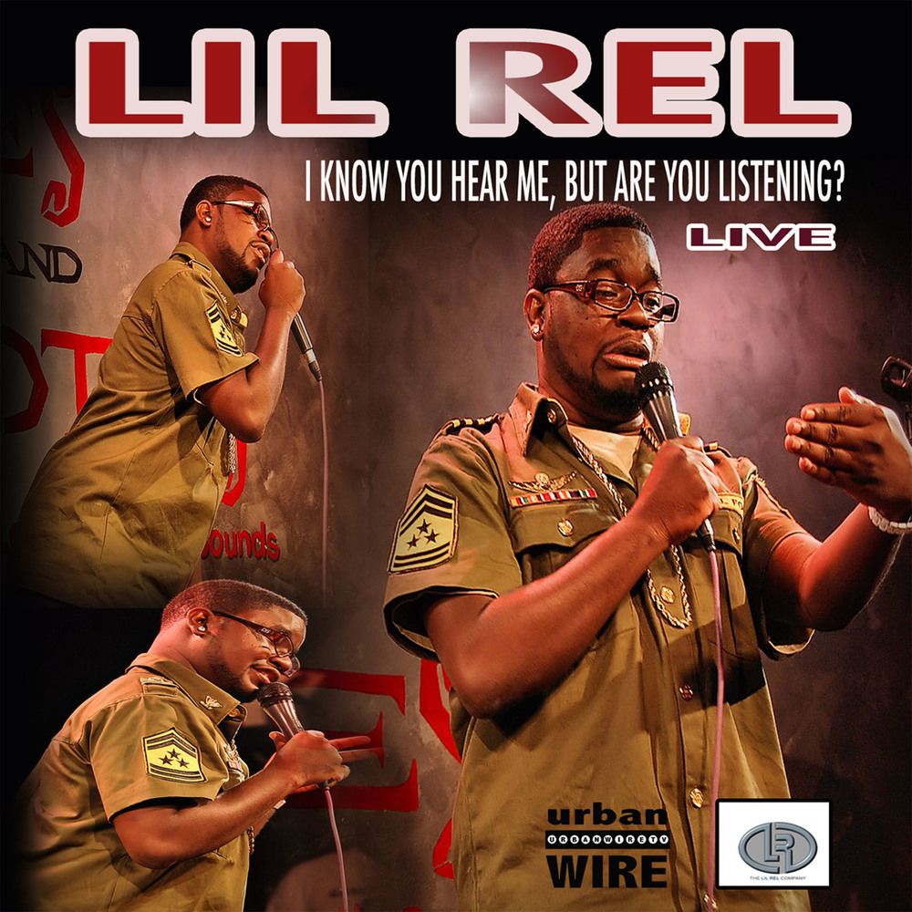 Lil Rel: I Know You Hear Me