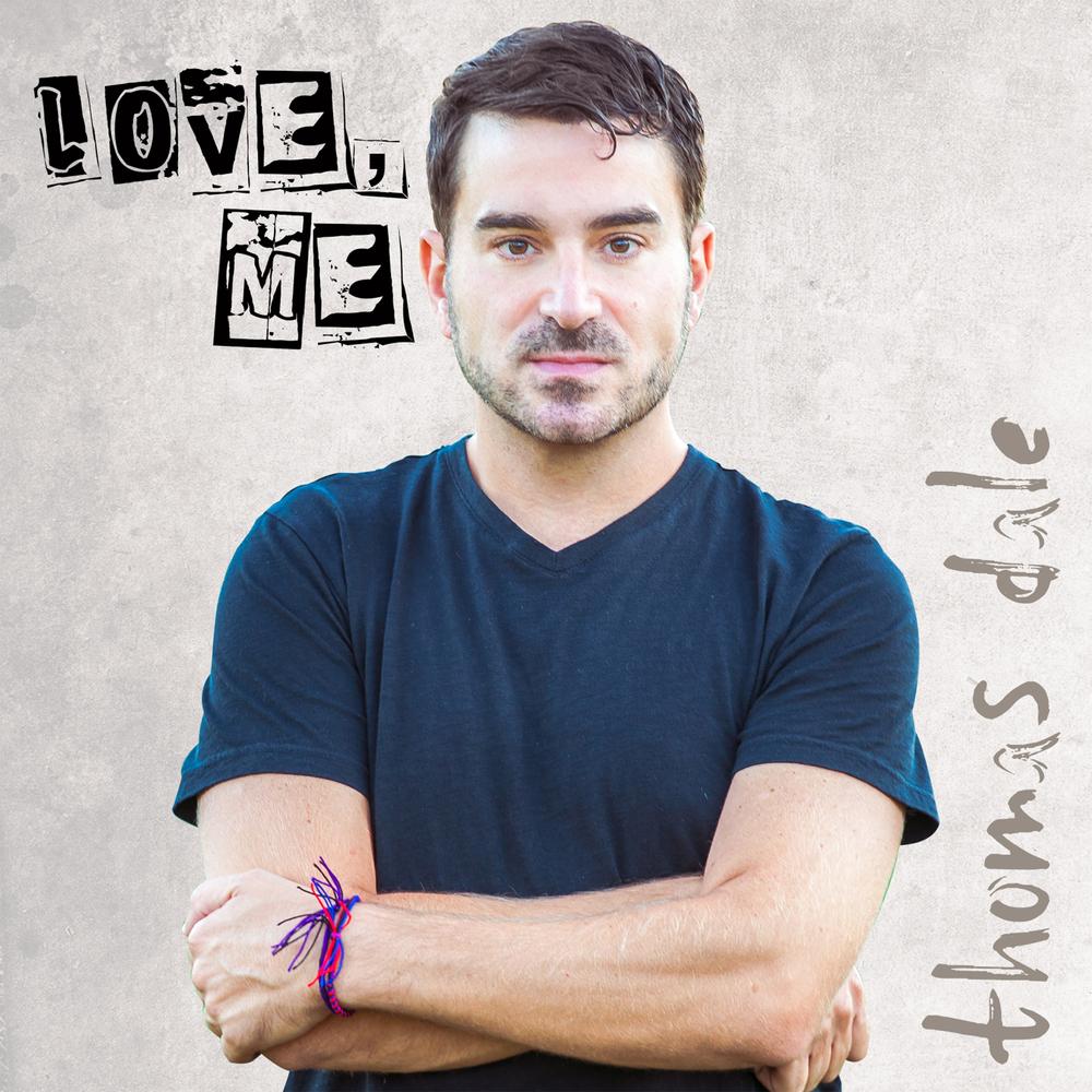 Thomas Dale: Love Me