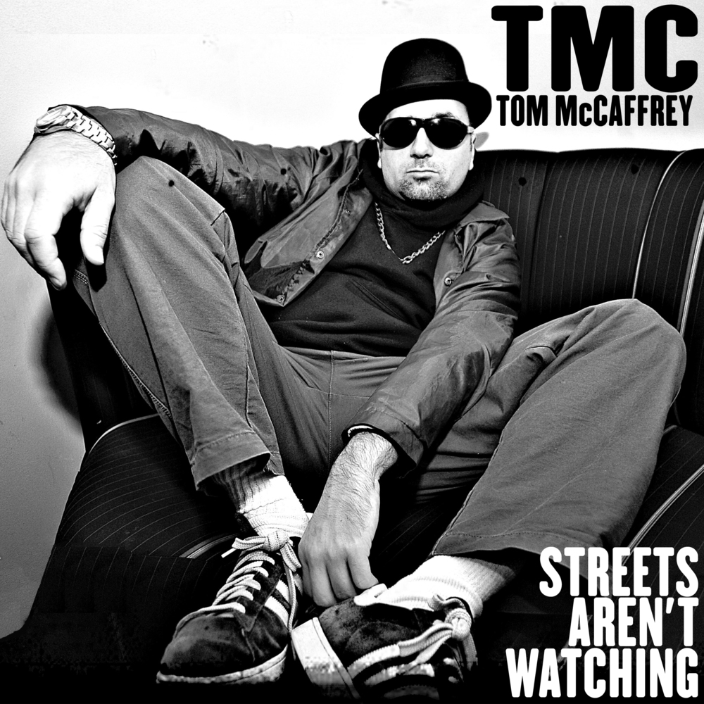 Tom McCaffrey: Streets Aren't Watching