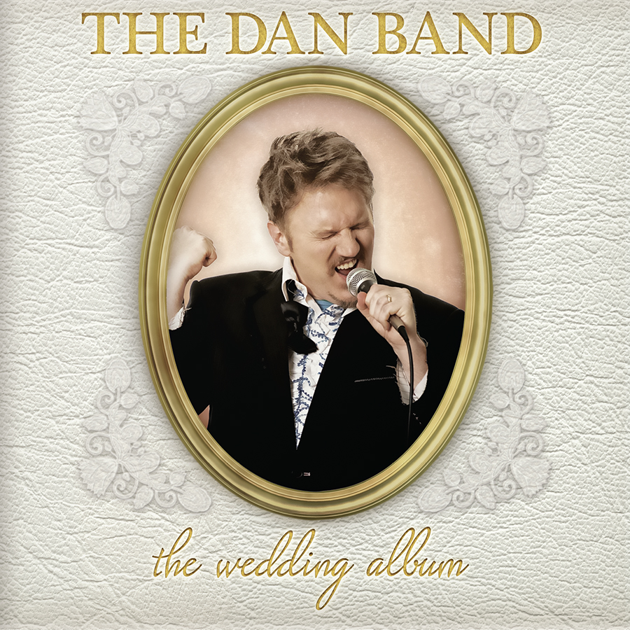 The Dan Band: The Wedding Album