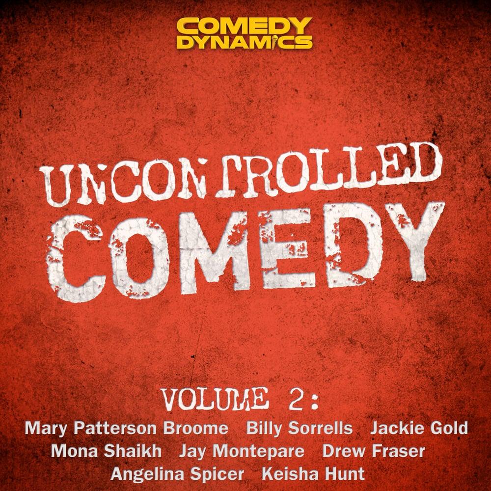 UncontrolledComedy-Vol2_DigAlbum_1112115_03gg.jpg