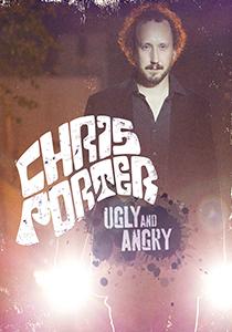 ChrisPorter-AngryUgly_Poster_roku_021916_01gg.jpg