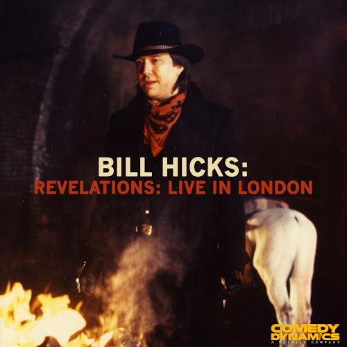 BillHicksLiveInLondon Digital mh 071817 01+copy