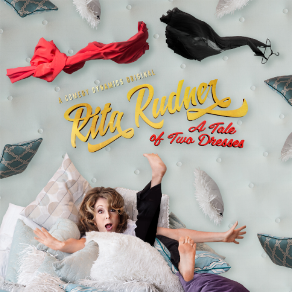 5b4456e6aff8 Rita Rudner  A Tale of Two Dresses - Comedy Dynamics