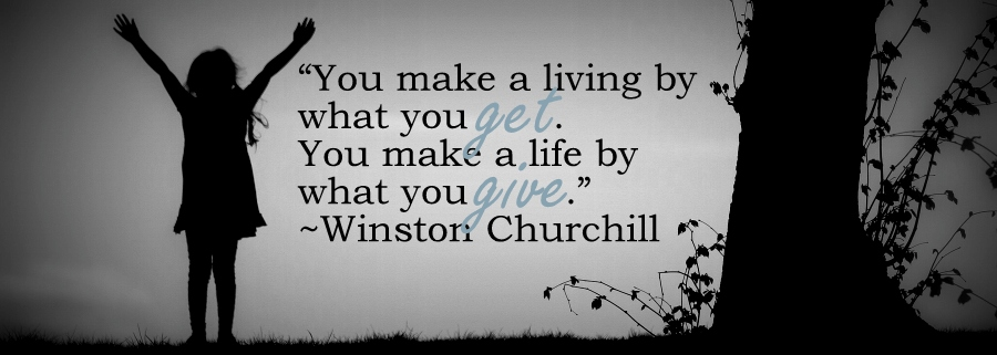 make life by what you give
