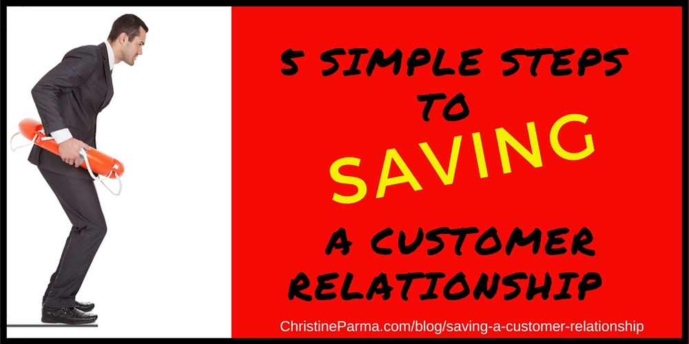 5 simple steps to saving a customer relationship-graphic.jpg