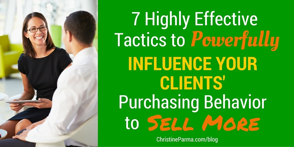 7 Highly Effective Tactics to Influence Client Purchasing Behavior-graphic.jpg