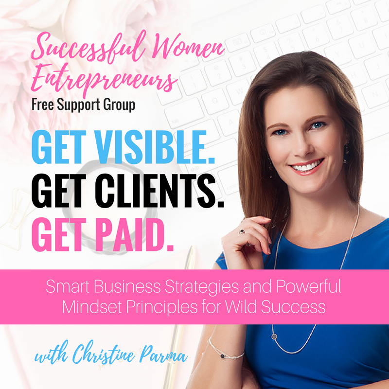 Get access to exclusive training, personal feedback and coaching... for FREE! Join here >  http://bit.ly/2w6Yhhm   Join the Successful Women Entrepreneurs community to get access to exclusive training, coaching and support to help you build a wildly successful business you love and a life you love even more!  This group was created just for YOU, the go-getting, making-my-dreams-happen woman entrepreneur. You want to make an impact… and a mountain of money, too.  Success without sacrificing what matters most to you - that's what the Successful Women Entrepreneurs group is all about helping you do. Learn more at  ChristineParma.com/free-resources