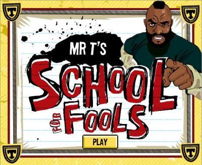 Mr. T's School for Fools