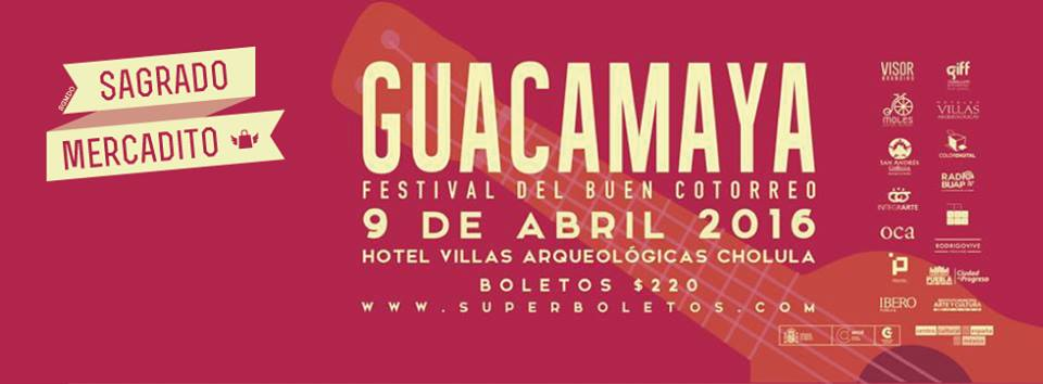 SAGRADO MERCADITO EN EL GUACAMAYA - FESTIVAL DEL BUEN COTORREO