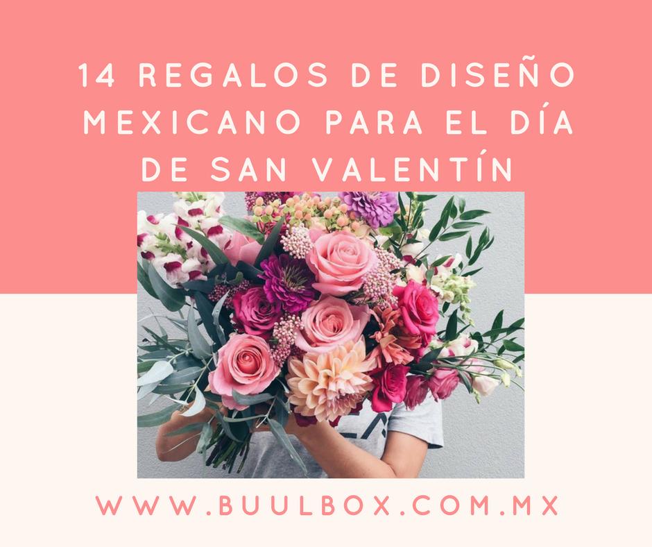 14 REGALOS DE DISEÑO MEXICANO PARA SAN VALENTIN