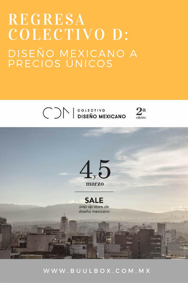 2DA EDICION DE COLECTIVO DISEÑO MEXICANO - REBAJAS DE MODA EN CDMX