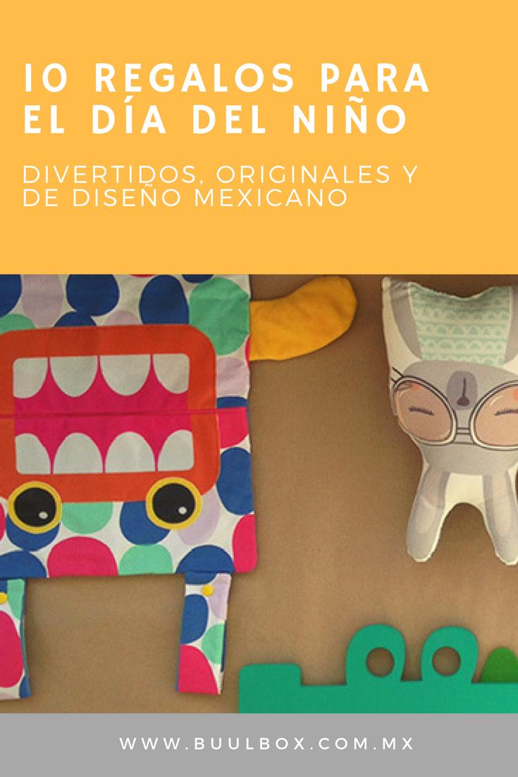 10 regalos para el día del niño, divertidos, originales y de diseño mexicano
