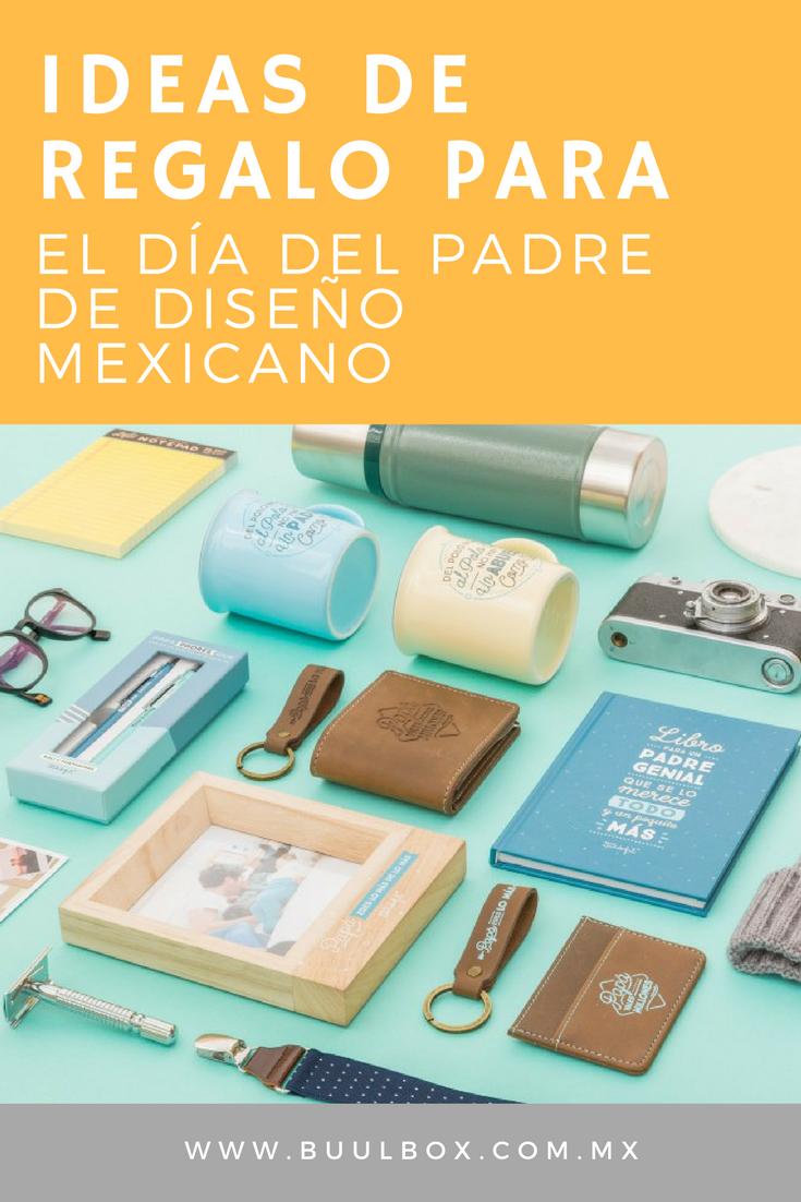 Ideas de regalo para el Día del Padre de diseño mexicano