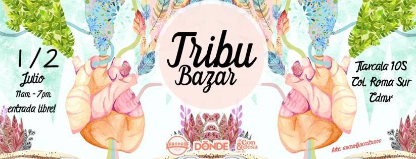 Tribu Bazar 1 y 2 de Julio