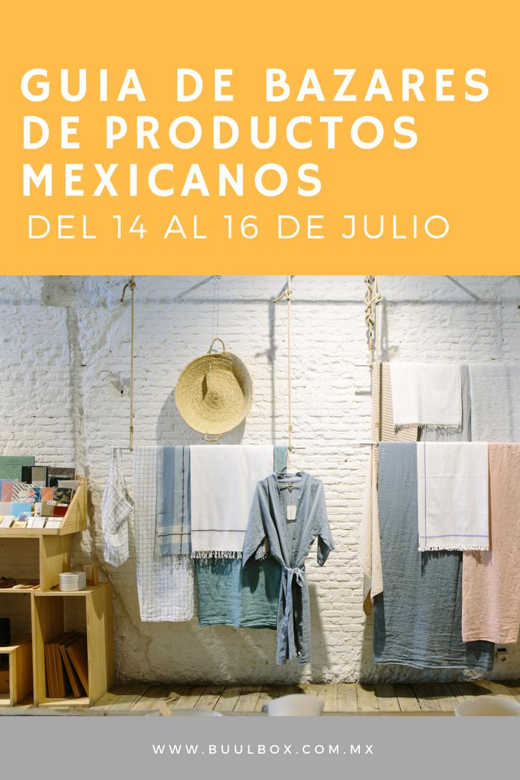 GUIA DE BAZARES DE PRODUCTOS MEXICANOS JULIO 2017