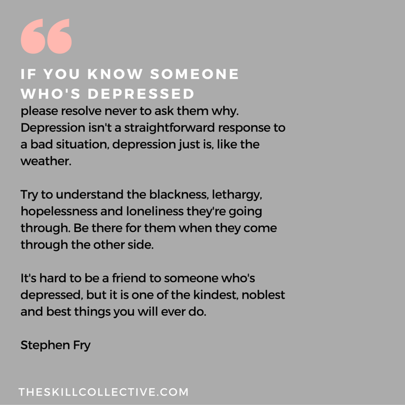 Quotes For Someone Who Is Sad: If You Know Someone Who's Depressed