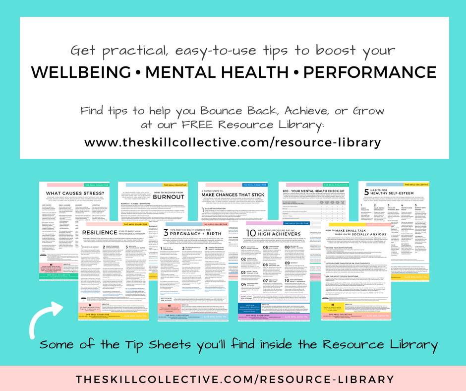 Free tips anxiety stress wellbeing mental health burnout The Skill Collective clinical psychologist subiaco perth near me