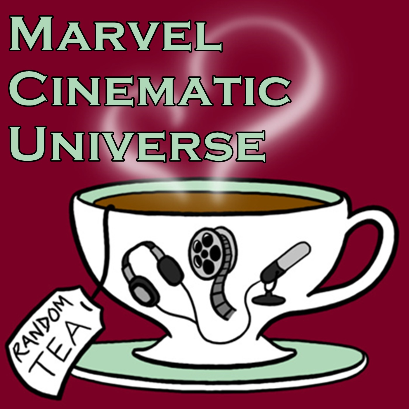 MCU - Movies - Random Tea Podcasts