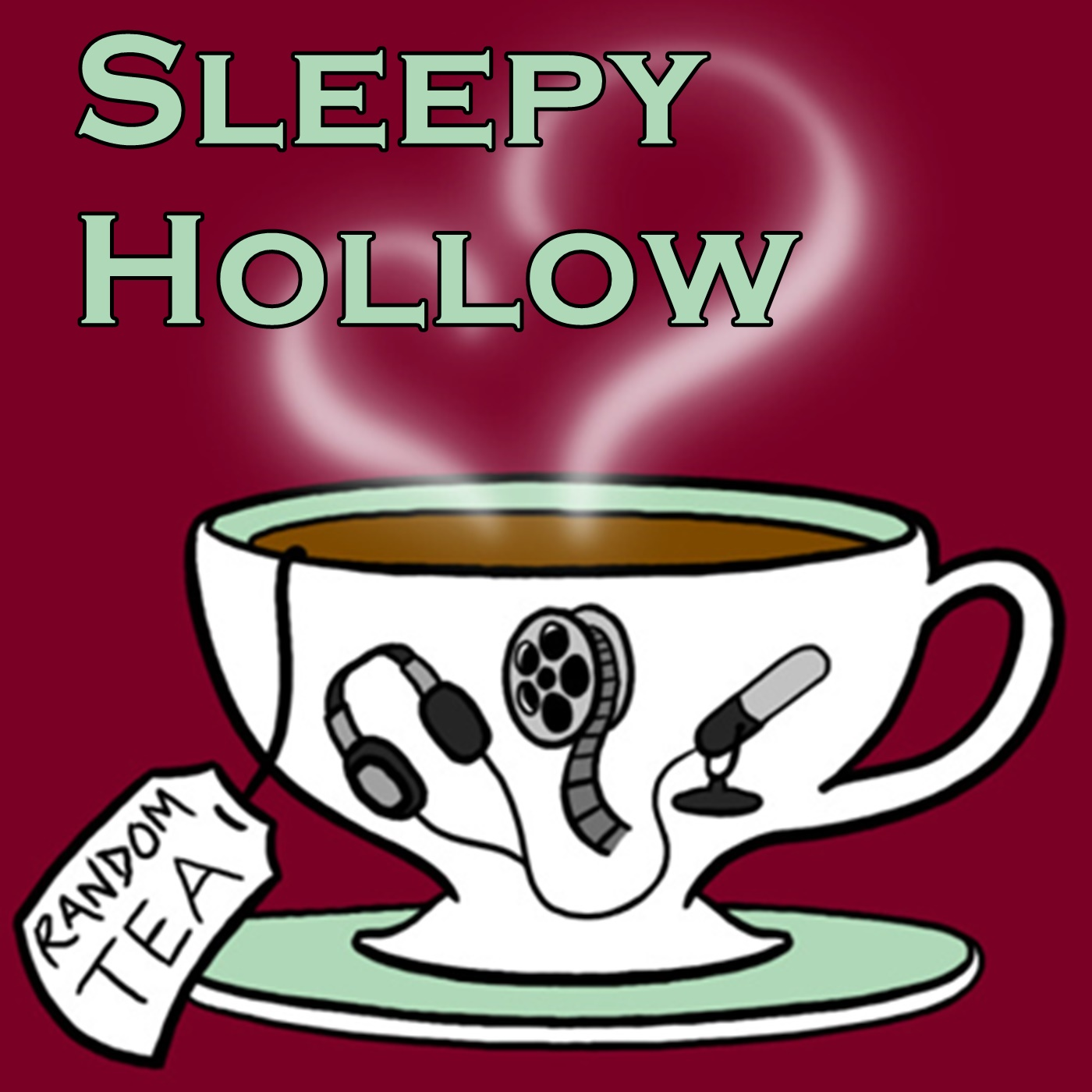 Sleepy Hollow - Random Tea Podcasts