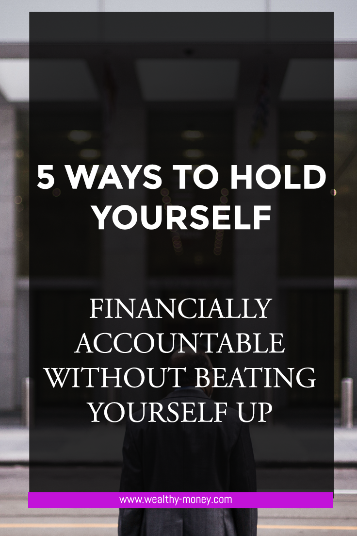 How to hold yourself financially accountable