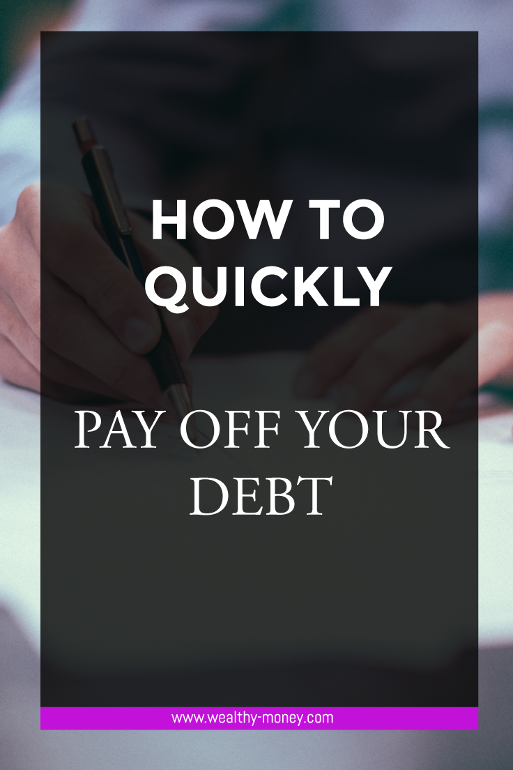 How to quickly pay off your debt