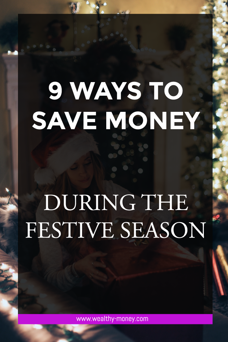 9 Ways to save money during the festive season