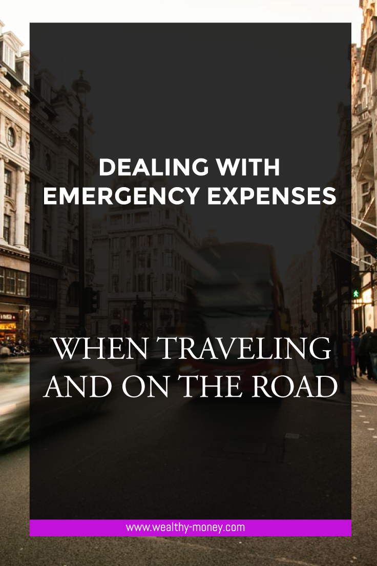Dealing with emergency expenses when traveling