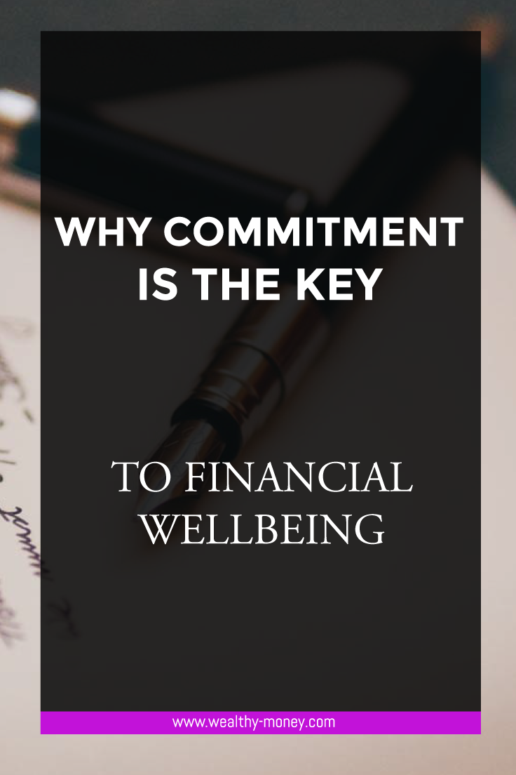Why commitment is the key to financial wellbeing