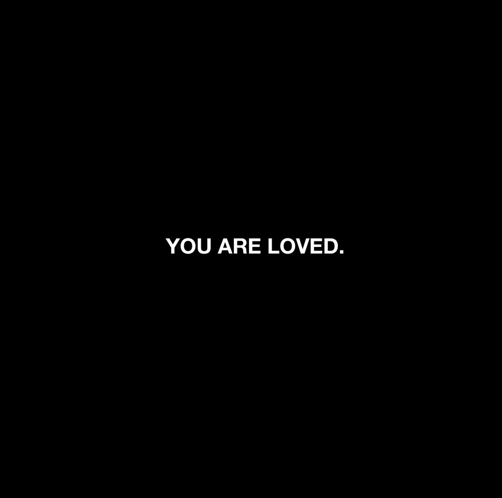 YOU ARE LOVED.jpg