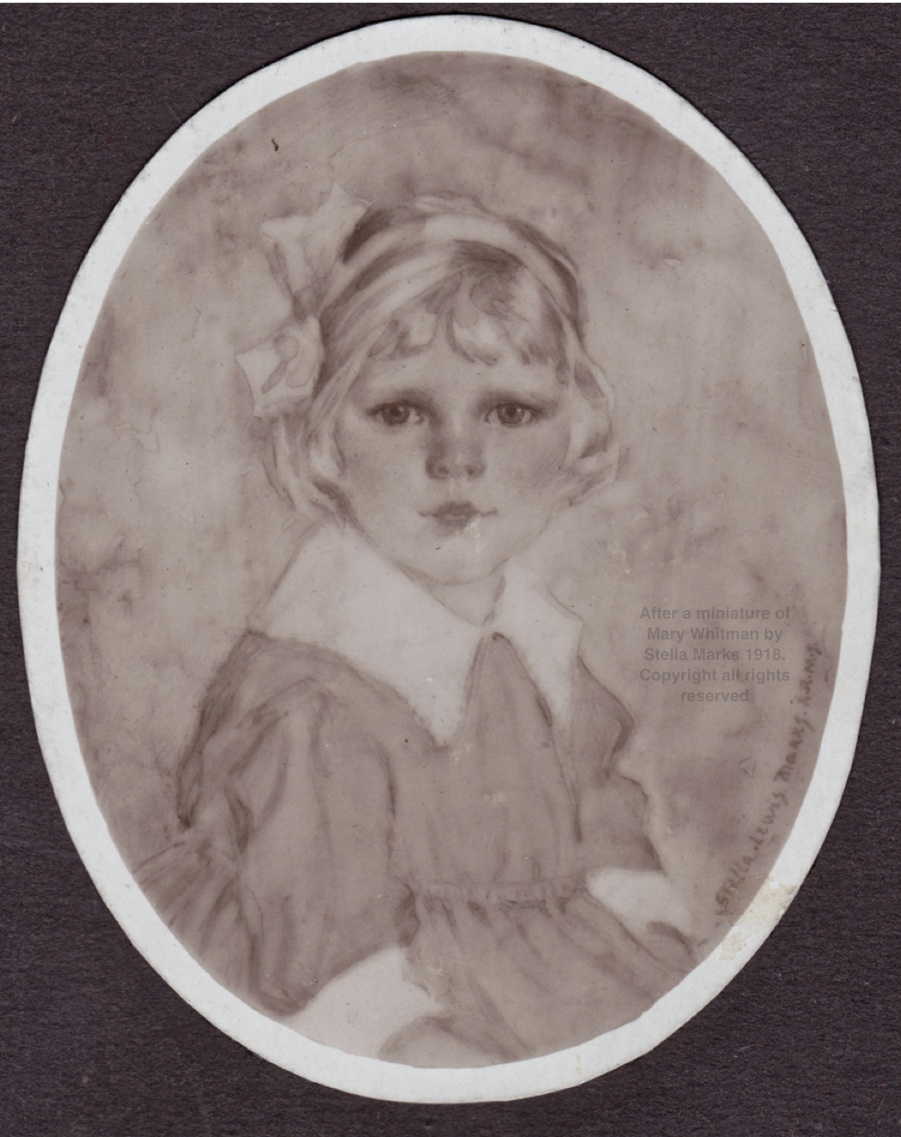 After a miniature of Mary Whitman by Stella Marks 1918. Copyright all rights reserved
