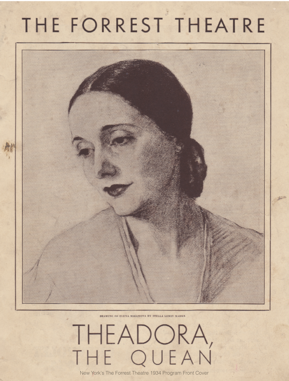 Stellla Marks drawing of Elena Miramova. New York's The Forrest Theatre 1934 production of Theadora, The Quean.