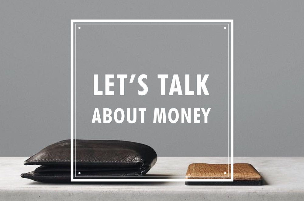 let's talk about money