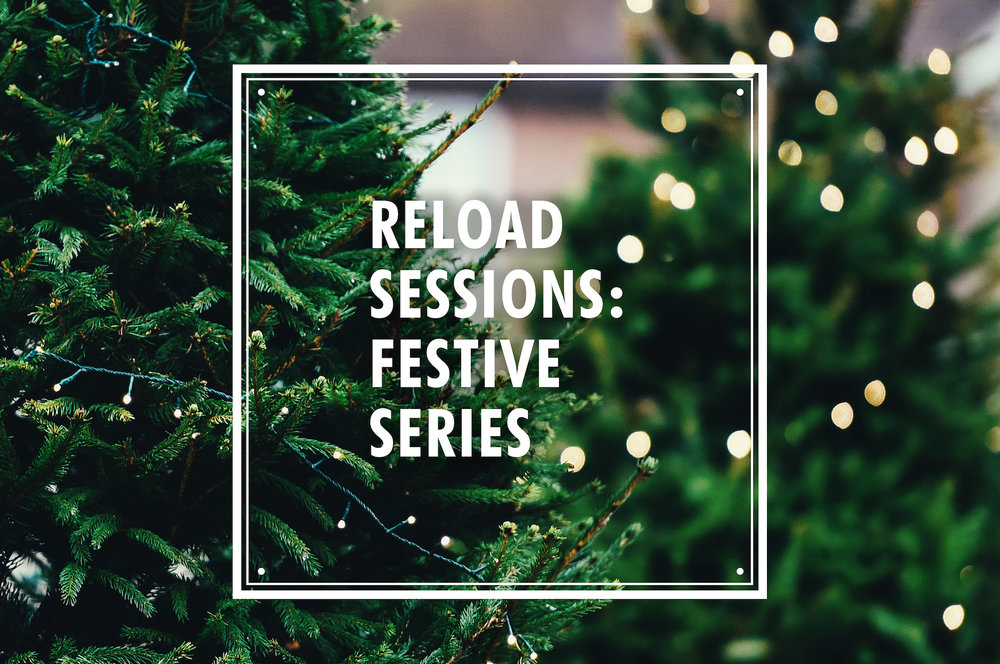 reload sessions festive series